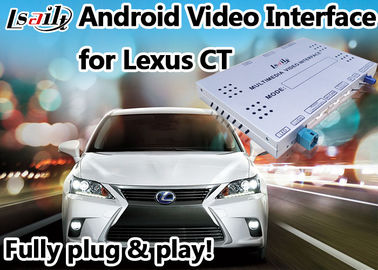 China Android 6.0 Lexus Video Interface suit for 2012 or later CT support 4k Video Play supplier