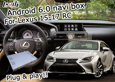 China Lexus video interface Android 6.0 navigation box for Lexus RC 2015-2017 youtube waze supplier