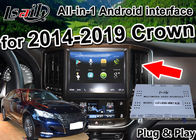 China Android Auto Interface/ GPS Navigation work on 2014-2019 Toyota Crown built Video Interface , phone mirror link , 2G RAM factory